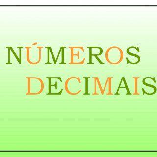N Ú M E R O S D E C I M A I S   Os Números Decimais foram criados há cerca de 500 anos. Atualmente esses números estão presentes no dia-a-dia das pessoas. http://slidehot.com/resources/numeros-meu.47053/