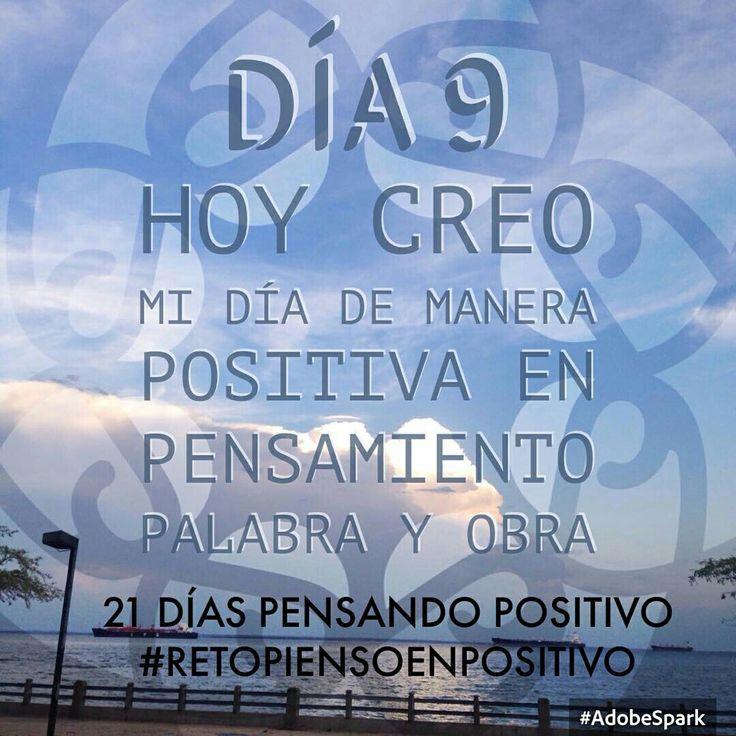 Día 9 ...21 días pensando positivo pensar y actuar desde el corazón!