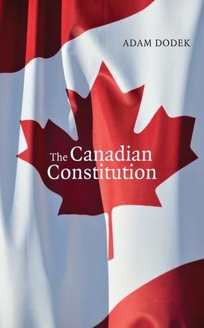 The Canadian Constitution The Canadian Constitution makes Canada's Constitution readily accessible to readers for the first time. It includes the complete text of the Constitution Acts of 1867 and 1982 as well as a glossary of key terms, a short history of the Constitution, and a timeline of important constitutional events.