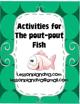 """The Pout-Pout Fish Reading Comprehension Activities...Read this book last year for the first time. I absolutely love it! """"I'm a pout-pout fish with a pout-pout face..."""""""