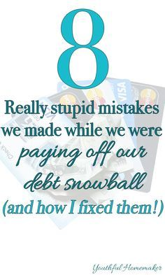 The 8 Mistakes We Made While Paying Off Debt   Youthful Homemaker