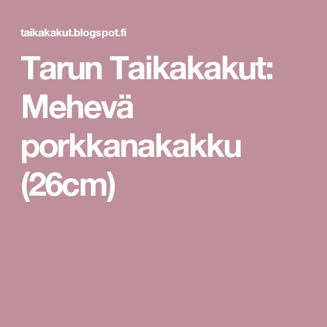Tarun Taikakakut: Mehevä porkkanakakku (26cm)