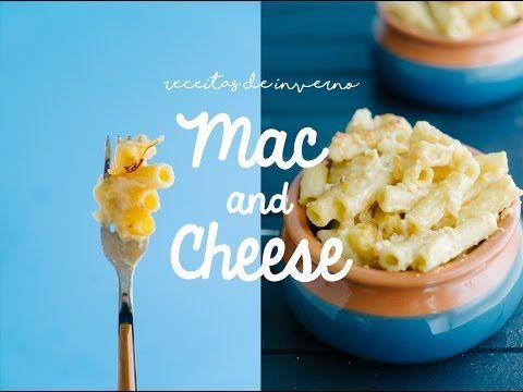 MAC AND CHEESE - Receitas de Inverno 03 - YouTube