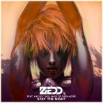 ZEDD – STAY THE NIGHT (FT. HAYLEY WILLIAMS OF PARAMORE)