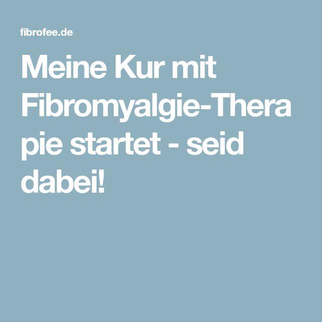 Meine Kur mit Fibromyalgie-Therapie startet - seid dabei!