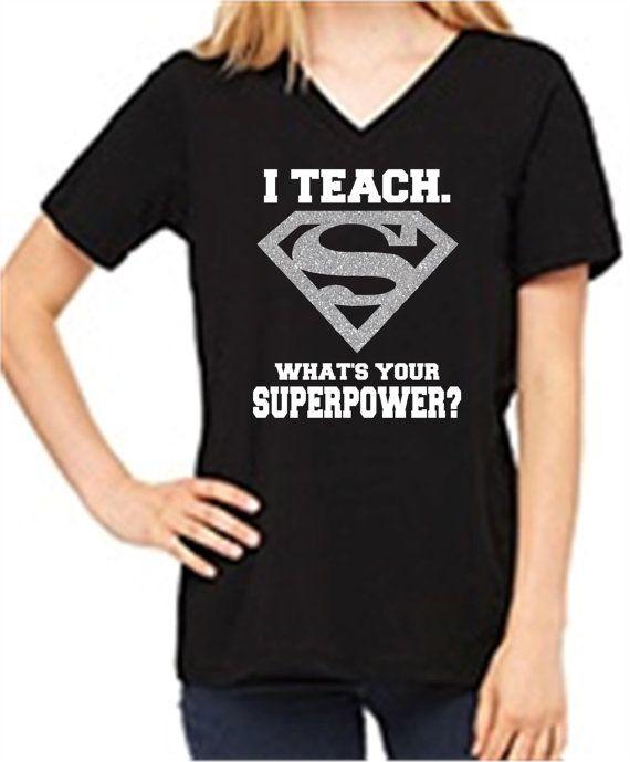 J'enseigne ce qui est votre superpuissance chemise/enseignant chemise/chemises/Tshirt enseignant enseignement Superman Glitter S VNECK/Super héros semaine/cadeaux