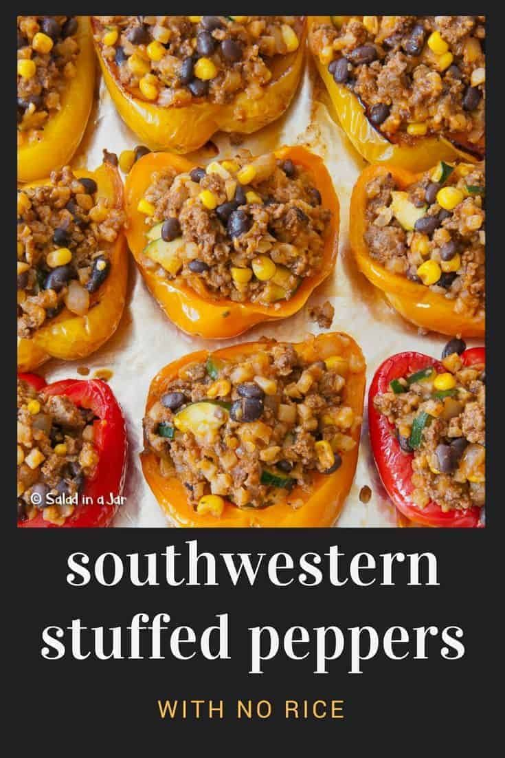 Southwestern Stuffed Bell Peppers Without Rice Recipe In 2020 Stuffed Peppers Southwestern Recipes Stuffed Bell Peppers