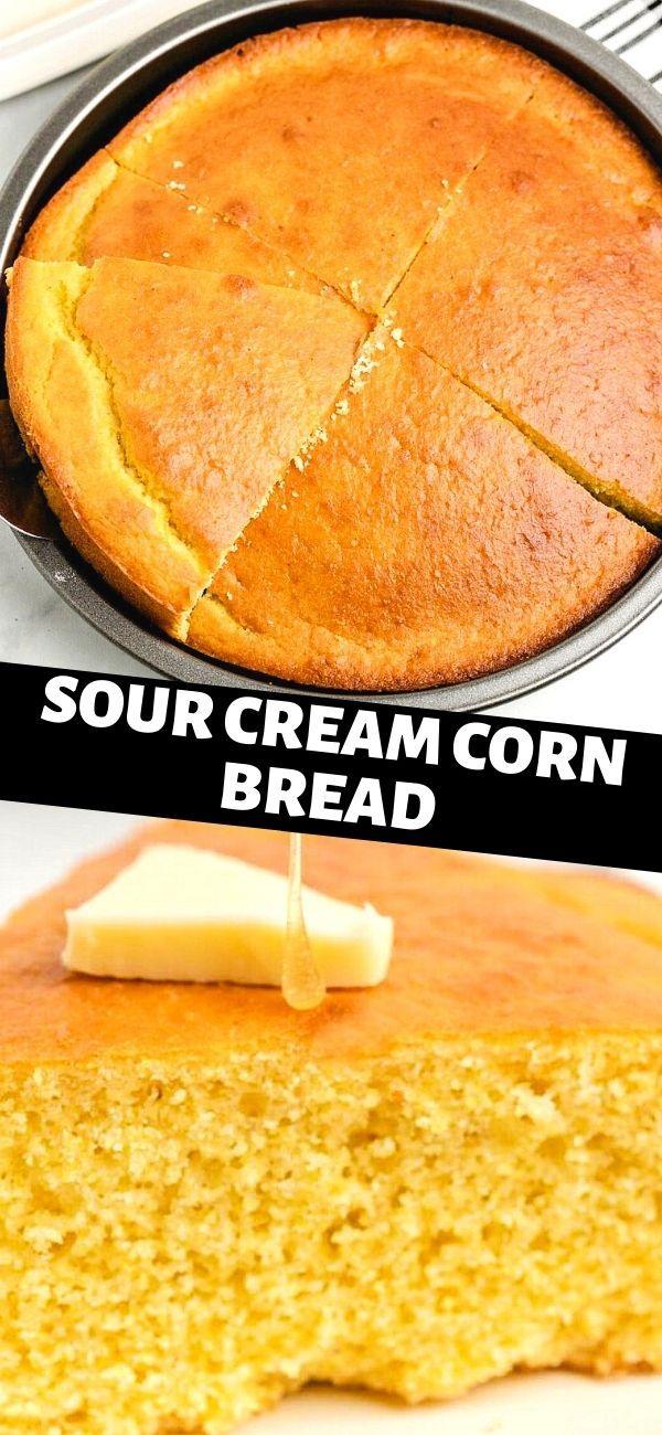 Sour Cream Corn Bread In 2020 Bread Recipes Homemade Irish Recipes Hot Bread