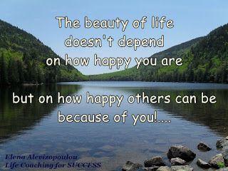 Elena - Life Coaching for SUCCESS:    Η ομορφιά της ζωής δεν εξαρτάταιαπό το πόσο χα...
