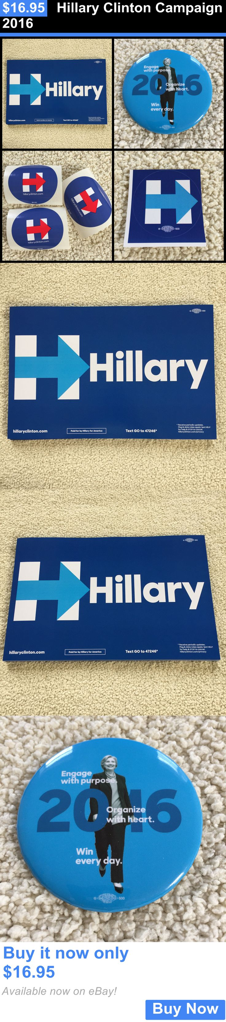 Hillary Clinton: Hillary Clinton Campaign 2016 BUY IT NOW ONLY: $16.95