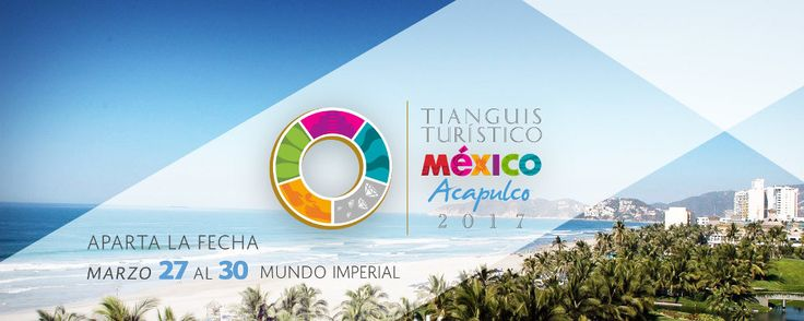 El Tianguis Turístico de Acapulco reunirá visitantes de unos 80 países