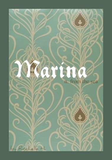 Baby Girl Name: Marina. Meaning: From the Sea. Origin: Latin. http://www.pinterest.com/vintagedaydream/baby-names/