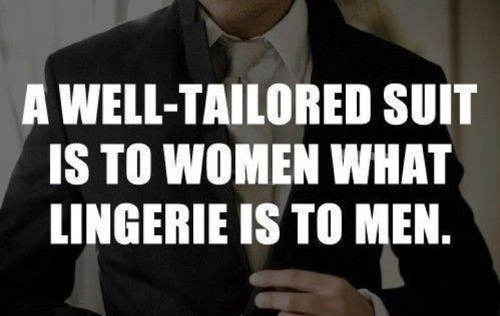 A good suit makes the man