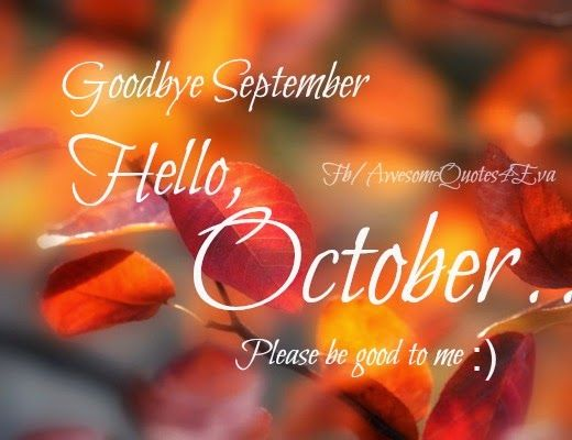 Awesome Welcome October Quotes
