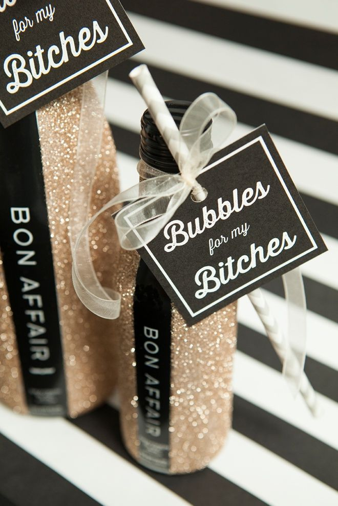 OH. EM. GEE!! Glitter errthang!!!!!! DIY glitter bottles and Bubbles For My Bitches tags!