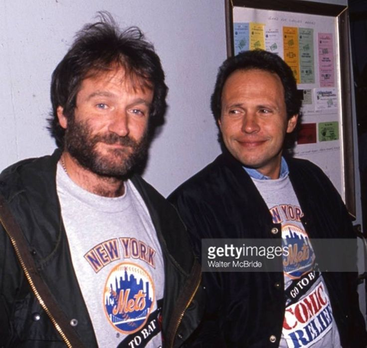 Robin Williams and Billy Crystal.