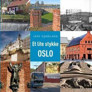 """""""Et lite stykke Oslo"""" av Leif Gjerland"""