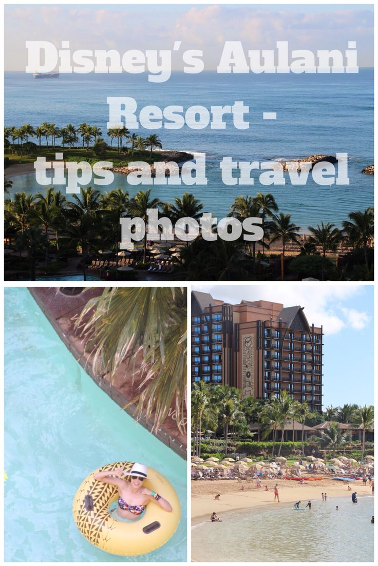 Aulani Disney Resort Hawaii. Tip and photos