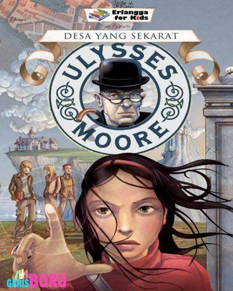 25 best ulysses moore images on pinterest amazing books the ulysses moore 7 desa yang sekarat buku ulysses moore series 7 fandeluxe Choice Image