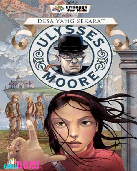 Ulysses Moore 7 Desa Yang Sekarat Buku Ulysses Moore Series 7