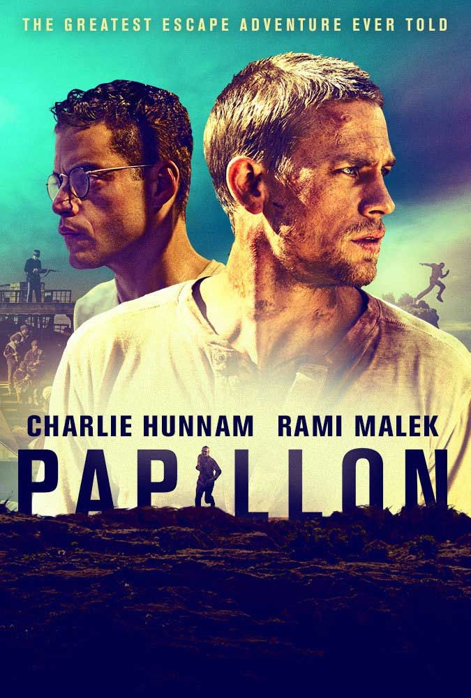 The Story Of Papillon 2018 Another Thwarted Movie Best Drama Movies Top Movies Movies Coming Soon
