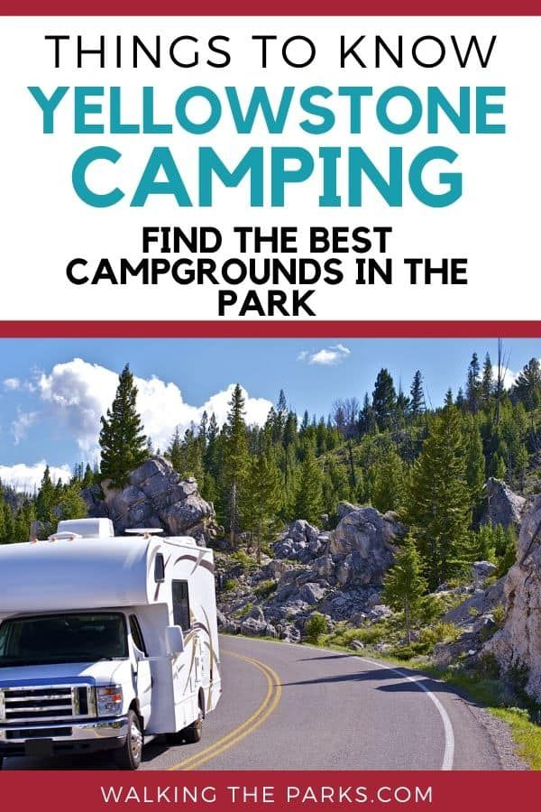 How To Pick The Best Campground In Yellowstone National Park Best Campgrounds Yellowstone National Park National Parks