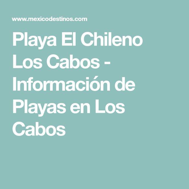 Playa El Chileno Los Cabos - Información de Playas en Los Cabos