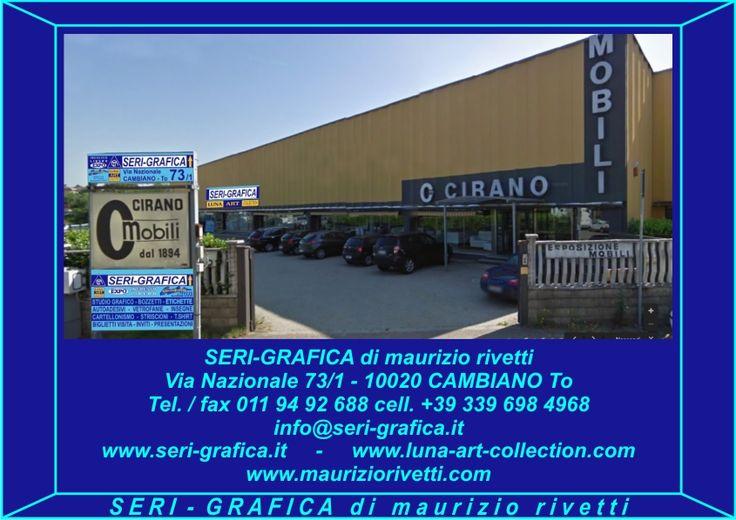 Via Nazionale 73/1 - 10020 CAMBIANO To ITALY Stamperia d'Arte SERI-GRAFICA di maurizio rivetti con Spazio Espositivo LUNA ART COLLECTION