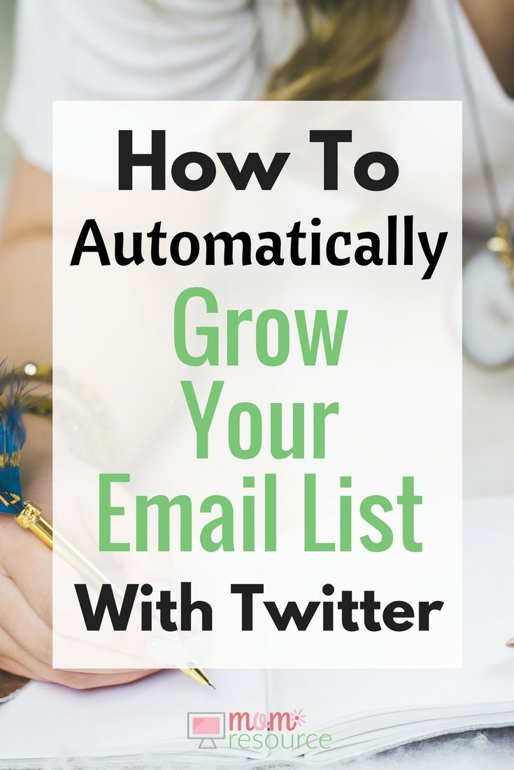 How to automatically grow your email list... with Twitter. 3 ways to automatically grow your email list - just set it & forget it! http://www.momresource.com/how-to-grow-your-email-list-automatically/