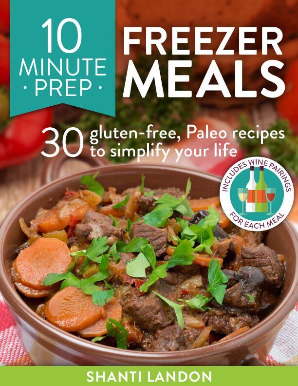 10 Minute Prep Freezer Meals