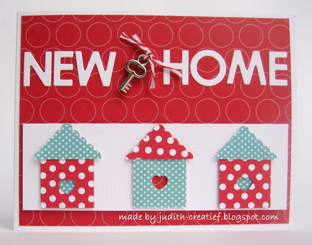 New Home  made by judith-creatief.blogspot.com