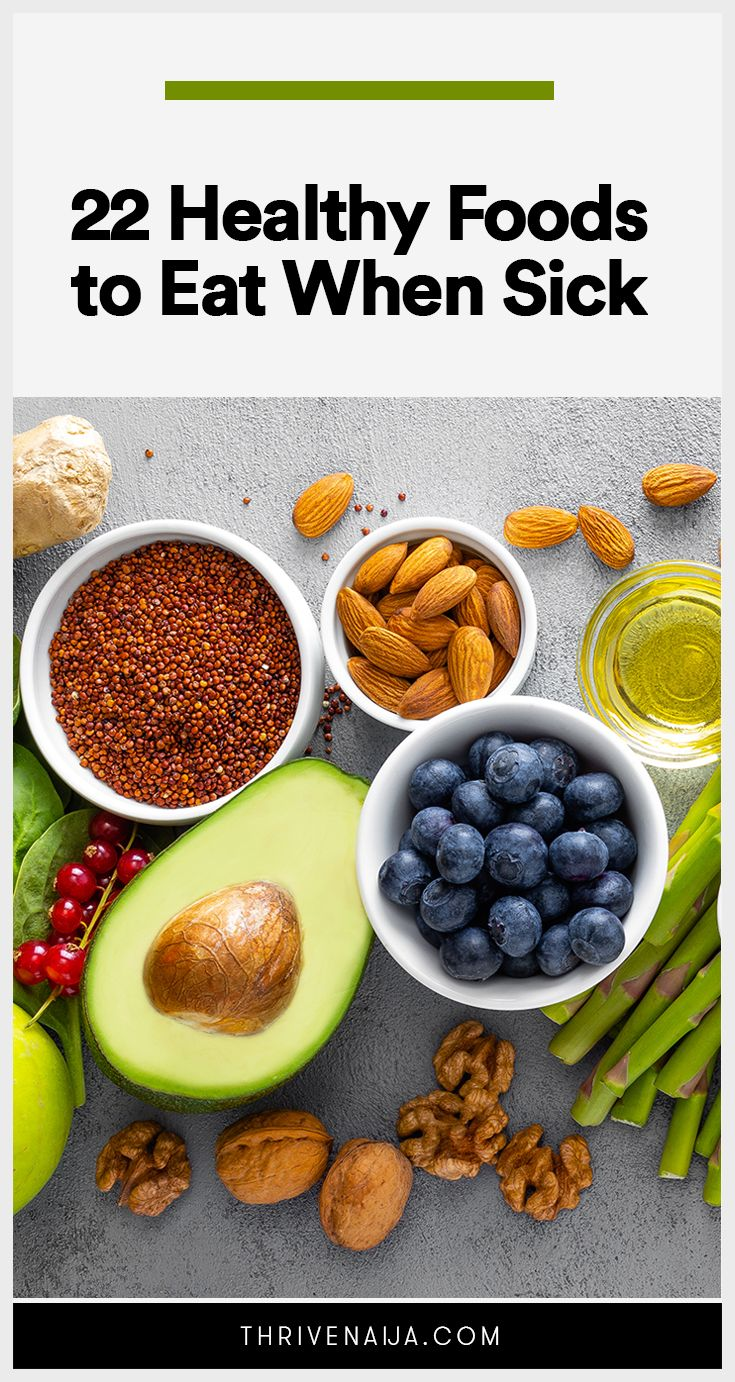 22 healthy foods to eat when sick in 2020 eat when sick