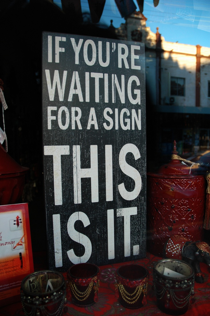 Been looking for a sign? - find it in the window of @ buddah bar healing emporium on K.St