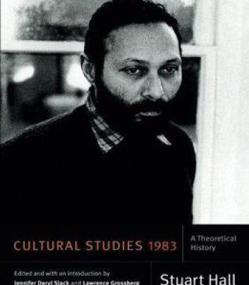 Cultural Studies 1983: A Theoretical History PDF