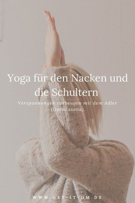 Yoga für den Nacken und die Schultern: Verspannungen vorbeugen mit dem Adler (Garudasana) – Heidi DRESS