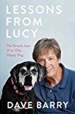 Lessons From Lucy: The Simple Joys of an Old Happy Dog by Dave Barry (Author) #Kindle US #NewRelease #Crafts #Hobbies #Home #eBook #ad