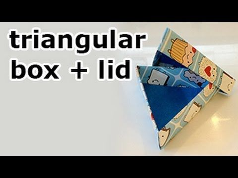 Triangular Origami box (non modular) - video instructions on YouTube