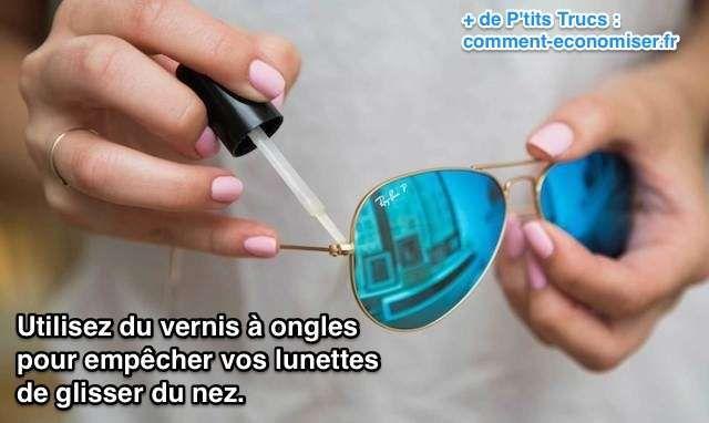 Mettez du vernis à ongles pour empêcher lunette de glisser
