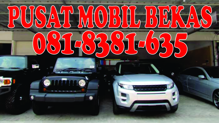 081-8381-635(XL), Harga Mobil Second 2014 Mojokerto, Harga Mobil Second Murah Mojokerto, Harga Mobil Second Terbaru Mojokerto