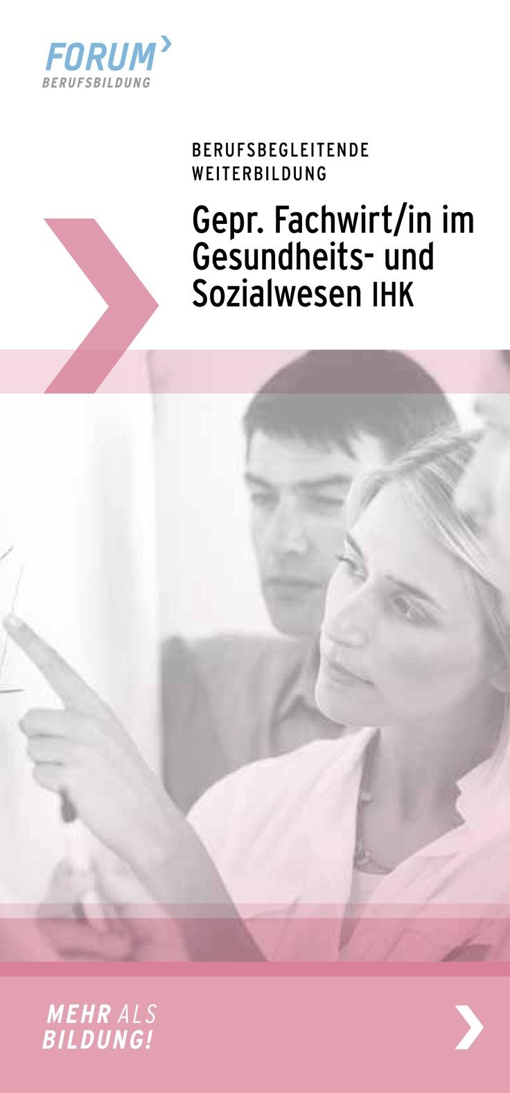 Absolvieren Sie eine berufsbegleitende Weiterbildung in Berlin zum/r Fachwirt/in  im Gesundheits-und Sozialwesen IHK. Weitere Infos: http://www.forum-berufsbildung.de/Berufsbegleitende-Weiterbildung-in-Berlin.116.0.html