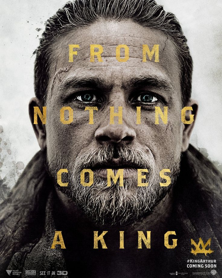 """King Arthur: Legend of the Sword (2017) tagline: """"From nothing comes a king"""""""