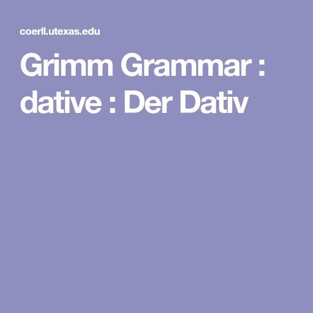 Grimm Grammar : dative : Der Dativ