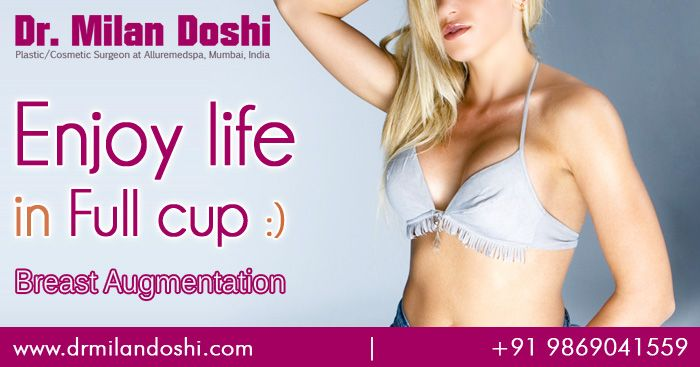 Looking for Breast Augmentation & Augmentation Mammoplasty Surgery Mumbai, India. at affordable price. There are several options available for Breast Augmentation (Augmentation Mammoplasty) Surgery. See more about Treatment, patient testimonials, reviews, FAQ's, Videos, before and after photos etc.