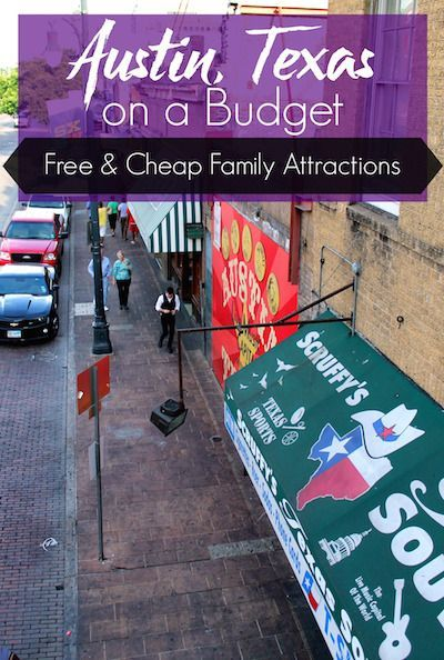 Austin, Texas on a Budget: Free and Cheap Family Attractions | Road Trips For Families
