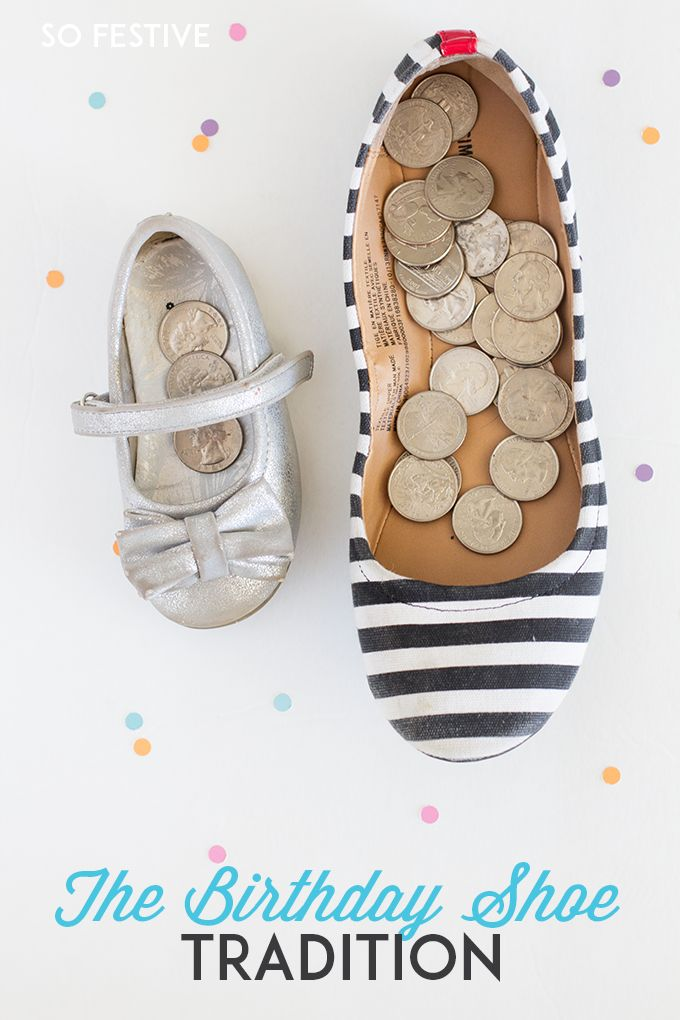The birthday shoe tradition. A birthday tradition idea everyone will love at your house!