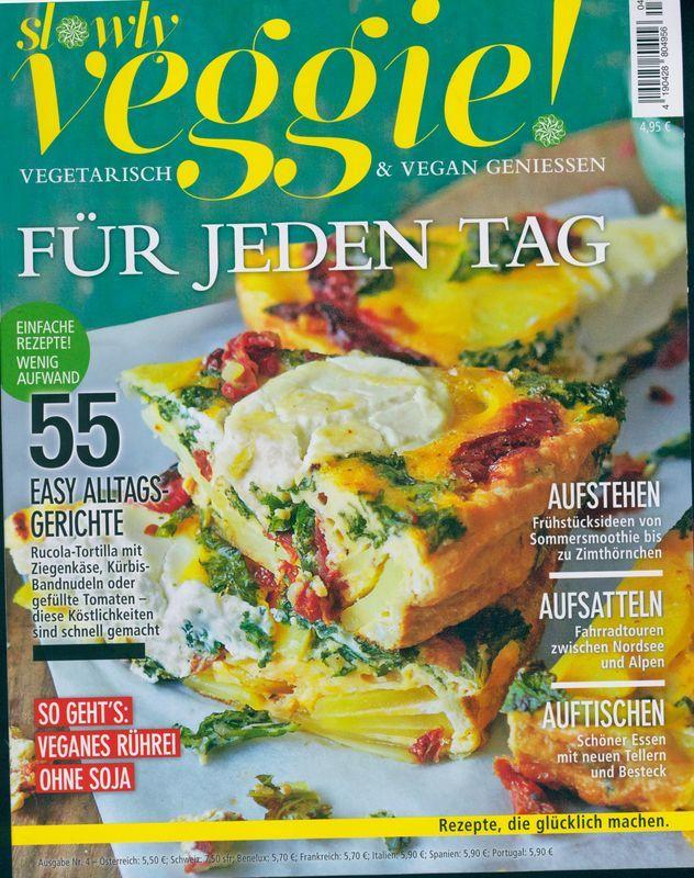Slowly Veggie 4 2018 Fur Jeden Tag Einfache Gerichte Gesunde Ernahrung Rezepte