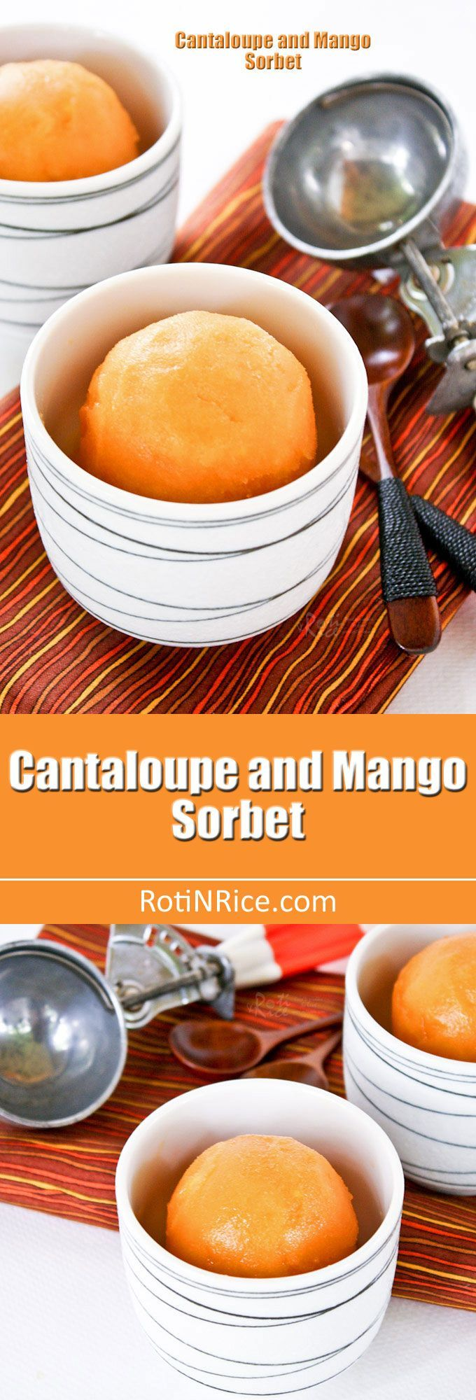Only  four ingredients to make this juicy and refreshing Cantaloupe and Mango Sorbet. A wonderful combination and a must try for the warm summer months. | http://RotiNRice.com