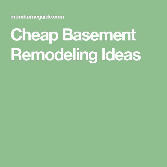 Best 25+ Cheap Basement Remodel Ideas On Pinterest