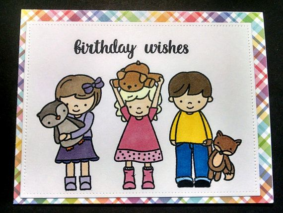 Birthday Wishes Card With Three Children On Front Happy Birthday Card Kids Birthday Cards Han Kids Birthday Cards Happy Birthday Cards Birthday Wishes Cards