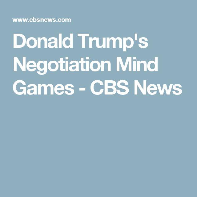 Donald Trump's Negotiation Mind Games - CBS News
